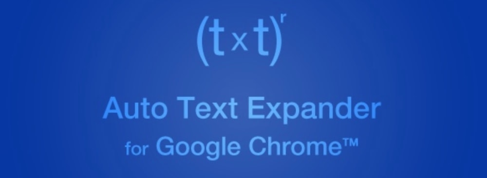 Auto Text Expander for Google Chrome