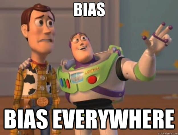 bias bias everywhere