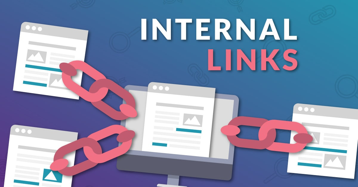 Internal Links: The ONLY Data Supported Guide [2020]
