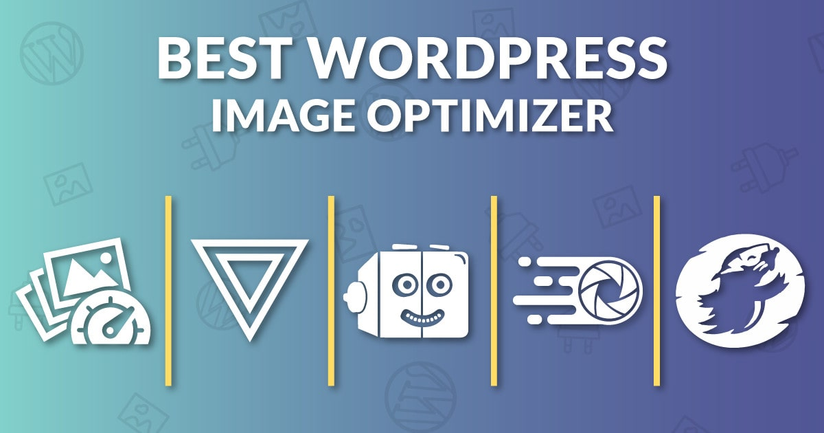 What is The Best WordPress Image Optimizer In 2019?