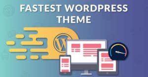 Fastest Wordpress Theme Featured Image