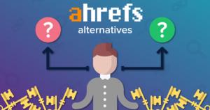 Ahrefs Alternatives Featured Image