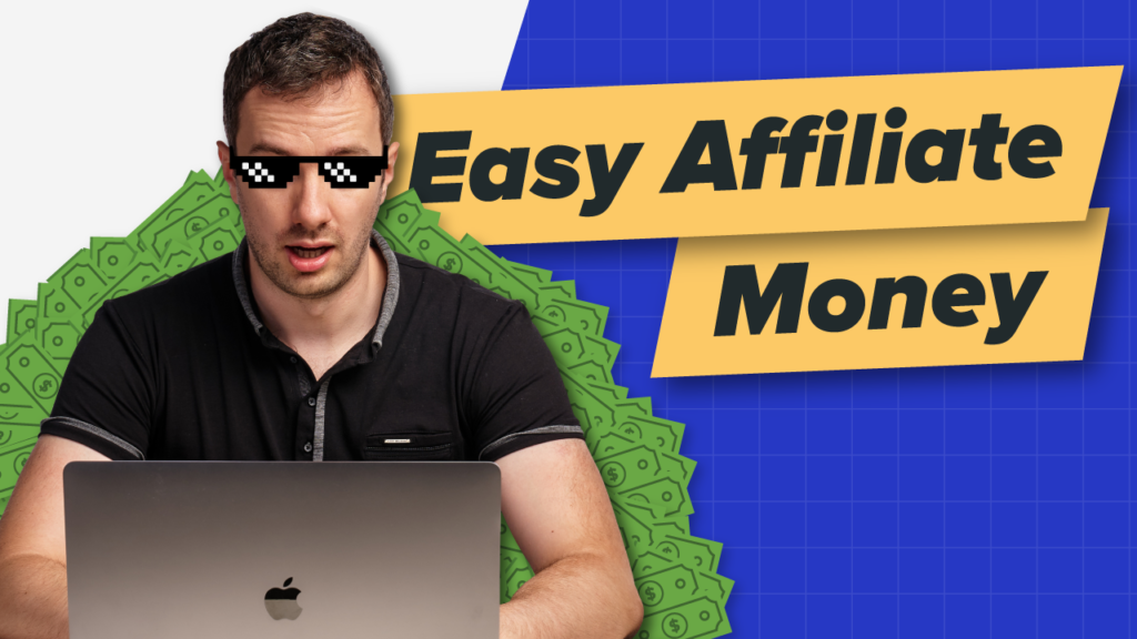 Easy Affiliate Money