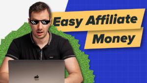 Easy Affiliate Money