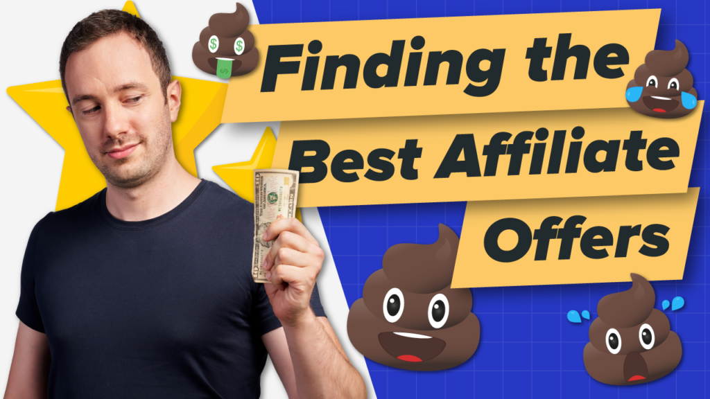 Finding The Best Affiliate Offers