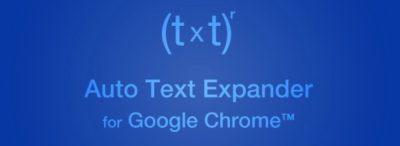 Auto Text Expander for Google Chrome