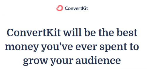 Convertkit Best Money Spent To Grow Your Audience